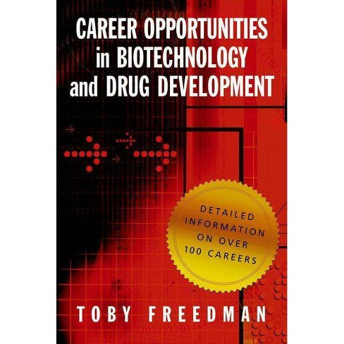 Career Opportunities in Biotechnology and Drug Development - by  Toby Freedman (Paperback) - image 1 of 1