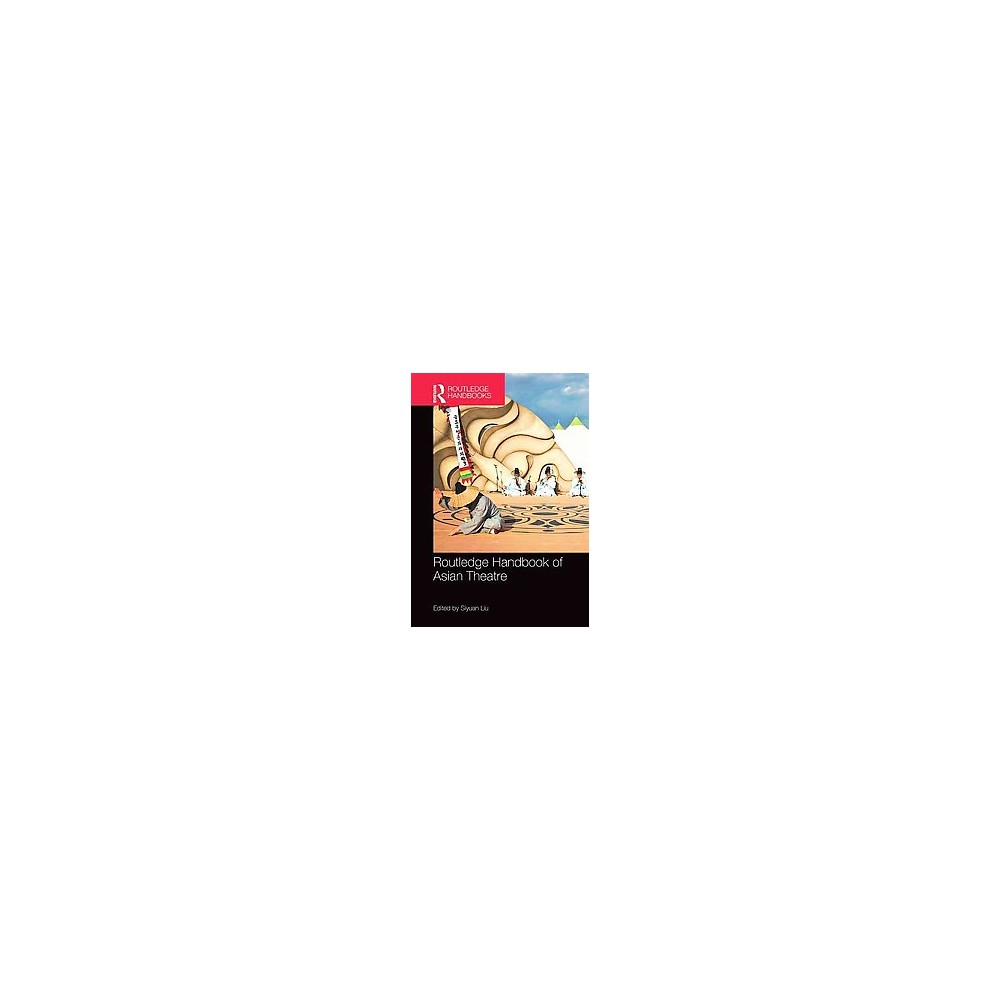 Routledge Handbook of Asian Theatre (Hardcover)
