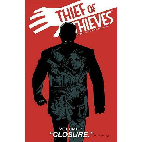 Thief of Thieves Volume 7: Closure - by  Brett Lewis (Paperback) - image 1 of 1