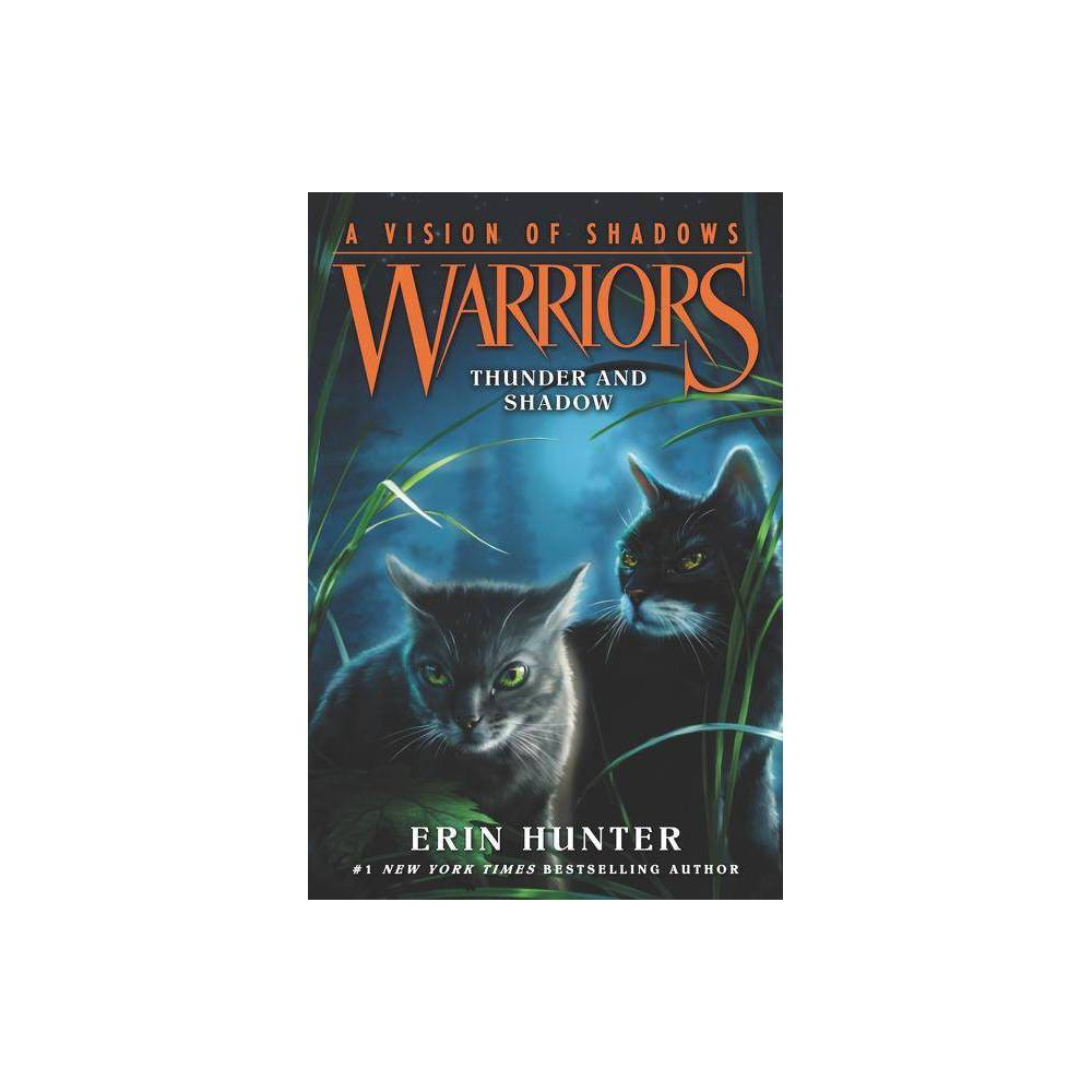 Warriors A Vision Of Shadows 2 Thunder And Shadow By Erin Hunter Paperback