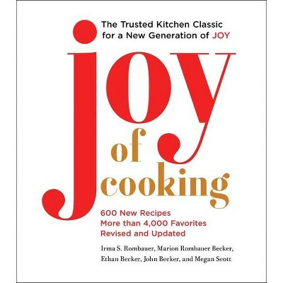 Joy of Cooking - (Hardcover)- by Irma S Rombauer & Marion Rombauer Becker & Ethan Becker & John Becker & Megan Scot