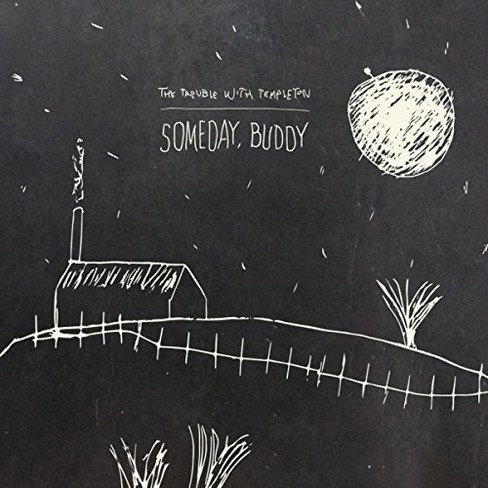 Trouble With Templet - Someday Buddy (Vinyl) - image 1 of 1