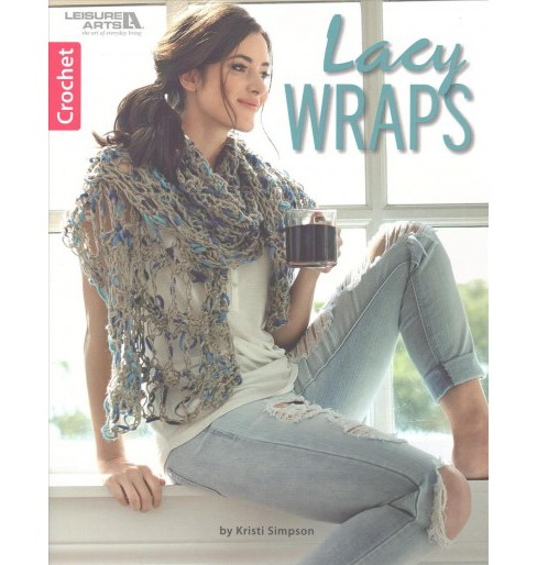 Lacy Wraps : Crochet (Paperback) (Kristi Simpson) - image 1 of 1