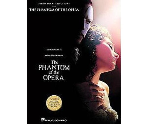 Phantom of the Opera : Piano Vocal Selections from The Block Buster Movie (Paperback) - image 1 of 1