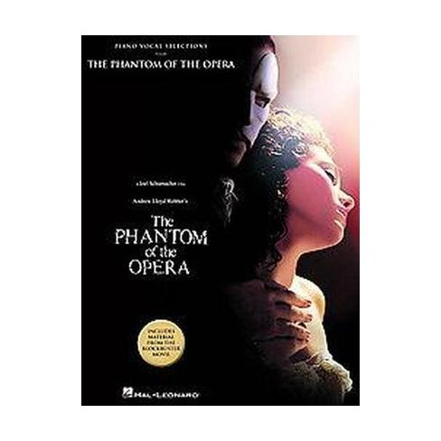 The Phantom of the Opera - piano vocal Selections