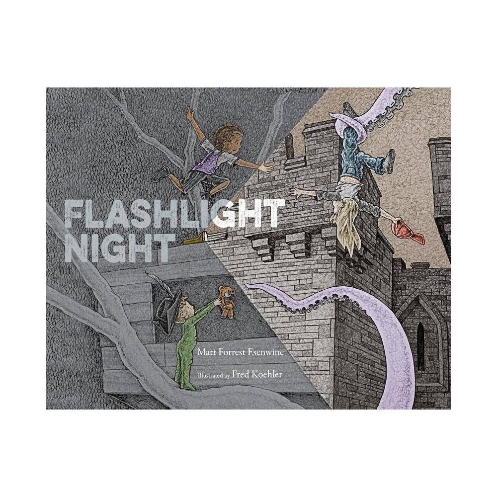 Flashlight Night By Matt Forrest Esenwine Hardcover