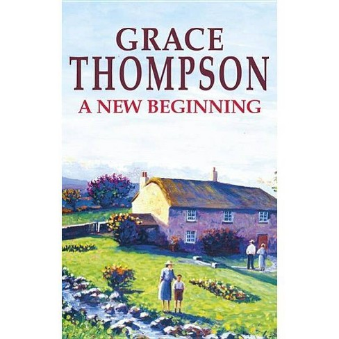 A New Beginning - (Severn House Large Print) by  Grace Thompson (Hardcover) - image 1 of 1