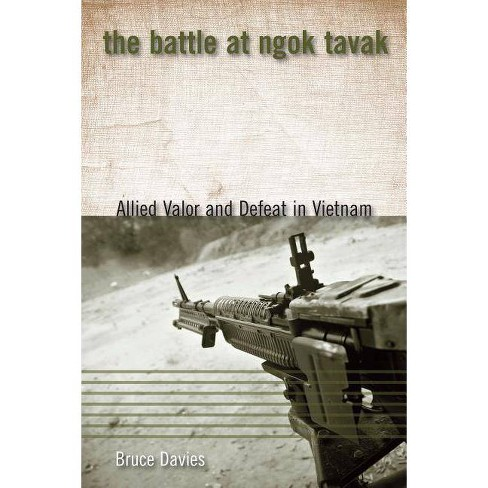 The Battle at Ngok Tavak - (Modern Southeast Asia) by  Bruce Davies (Paperback) - image 1 of 1