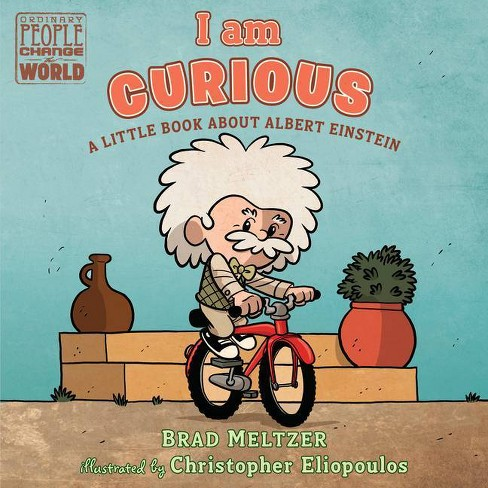 I Am Curious - (Ordinary People Change the World) by  Brad Meltzer (Board Book) - image 1 of 1