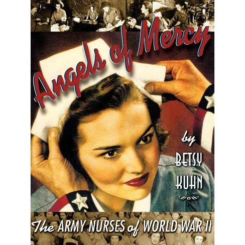 Angels of Mercy - by  Betsy Kuhn (Paperback) - image 1 of 1