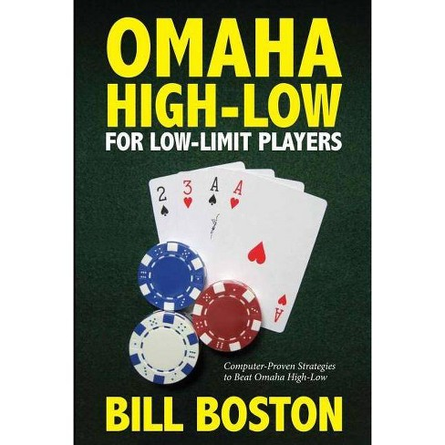 Omaha High-Low for Low-Limit Players - by  Bill Boston (Paperback) - image 1 of 1