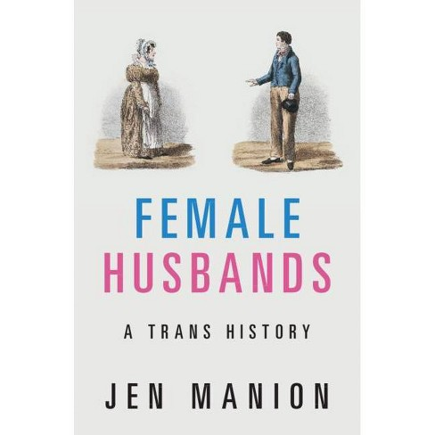 Female Husbands - by  Jen Manion (Hardcover) - image 1 of 1