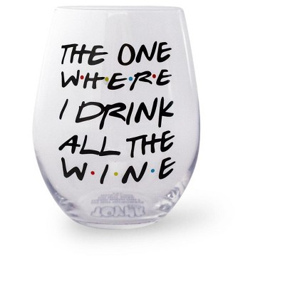 """Toynk """"The One Where I Drink All The Wine"""" Friends Inspired Stemless Wine Glass 