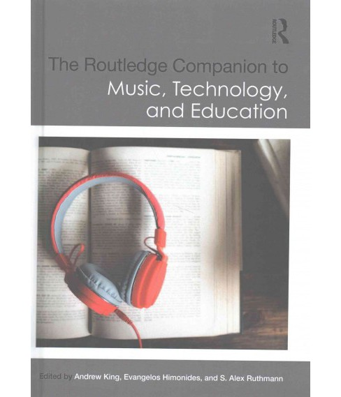 Routledge Companion to Music, Technology, and Education (Hardcover) - image 1 of 1