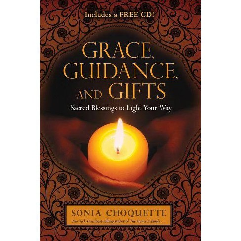 Grace, Guidance, and Gifts - by  Sonia Choquette (Paperback) - image 1 of 1