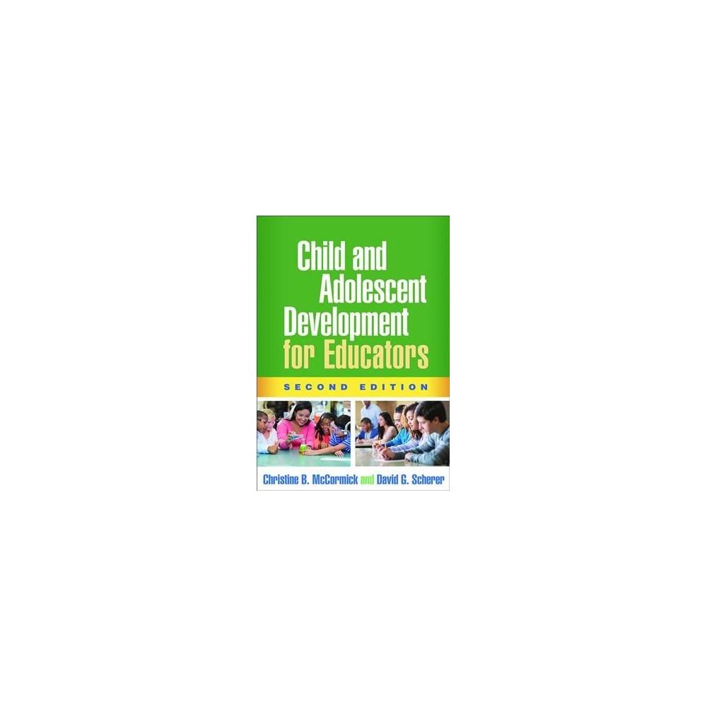 Child and Adolescent Development for Educators - 2 (Hardcover)