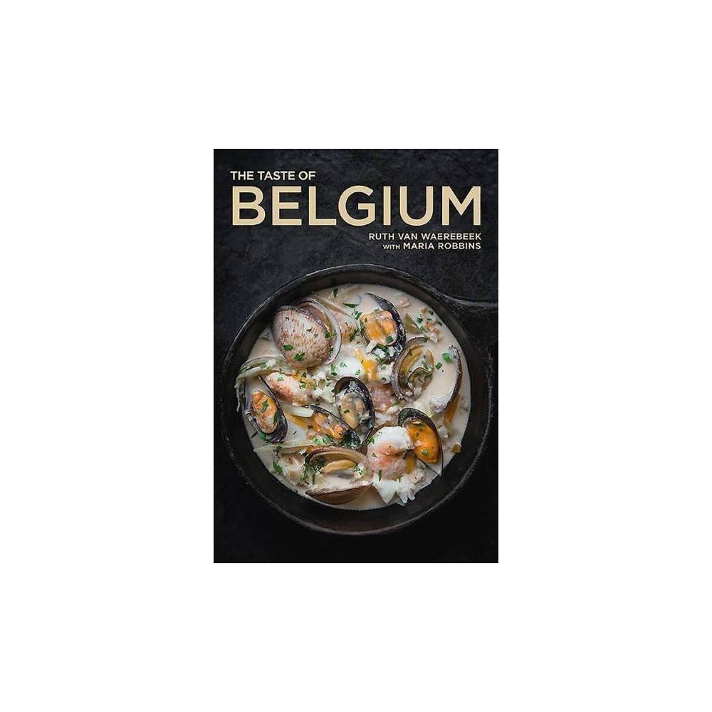 Taste of Belgium - Reprint by Ruth Van Waerebeek (Paperback)