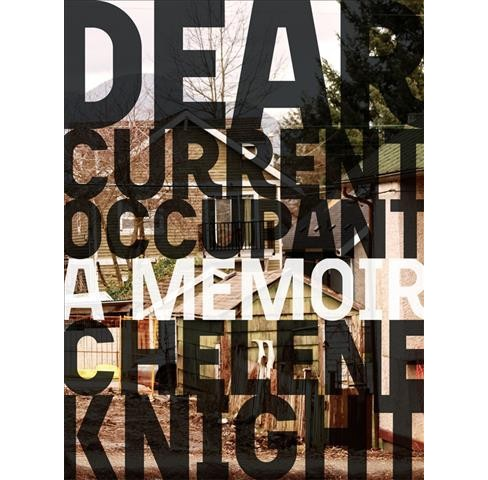 Dear Current Occupant -  (Essais) by Chelene Knight (Paperback) - image 1 of 1