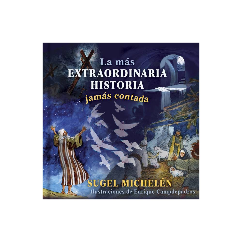 La M S Extraordinaria Historia Jam S Contada By Sugel Michel N Hardcover