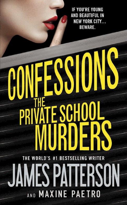 The Private School Murders ( Confessions) (Reissue) (Paperback) by James Patterson - image 1 of 1