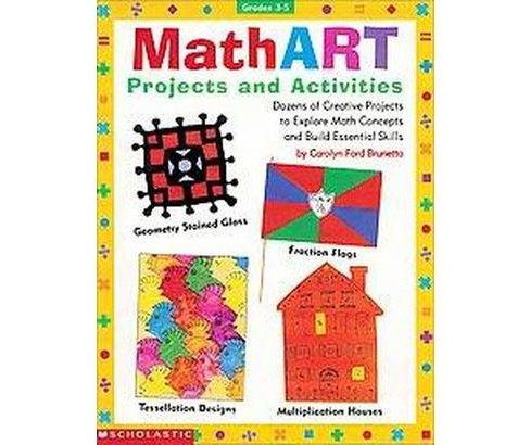 Math Art, Grades 3-5 : Projects and Activities (Paperback) (Carolyn Ford Brunetto) - image 1 of 1