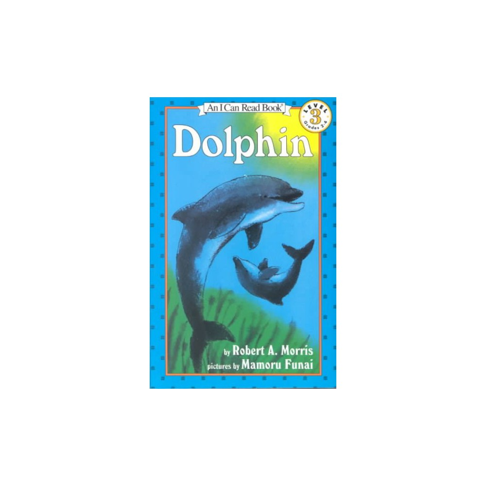 Dolphin (Reprint) (Paperback) (Robert A. Morris)