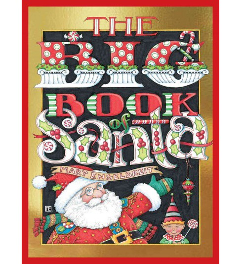 Big Book of Santa (Hardcover) (Mary Engelbreit) - image 1 of 1