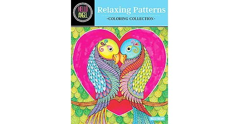 Hello Angel Relaxing Patterns Coloring Collection (Paperback) (Angelea Van Dam). - image 1 of 1