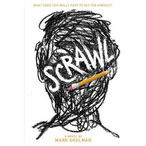 Scrawl - by  Mark Shulman (Paperback) - image 1 of 1