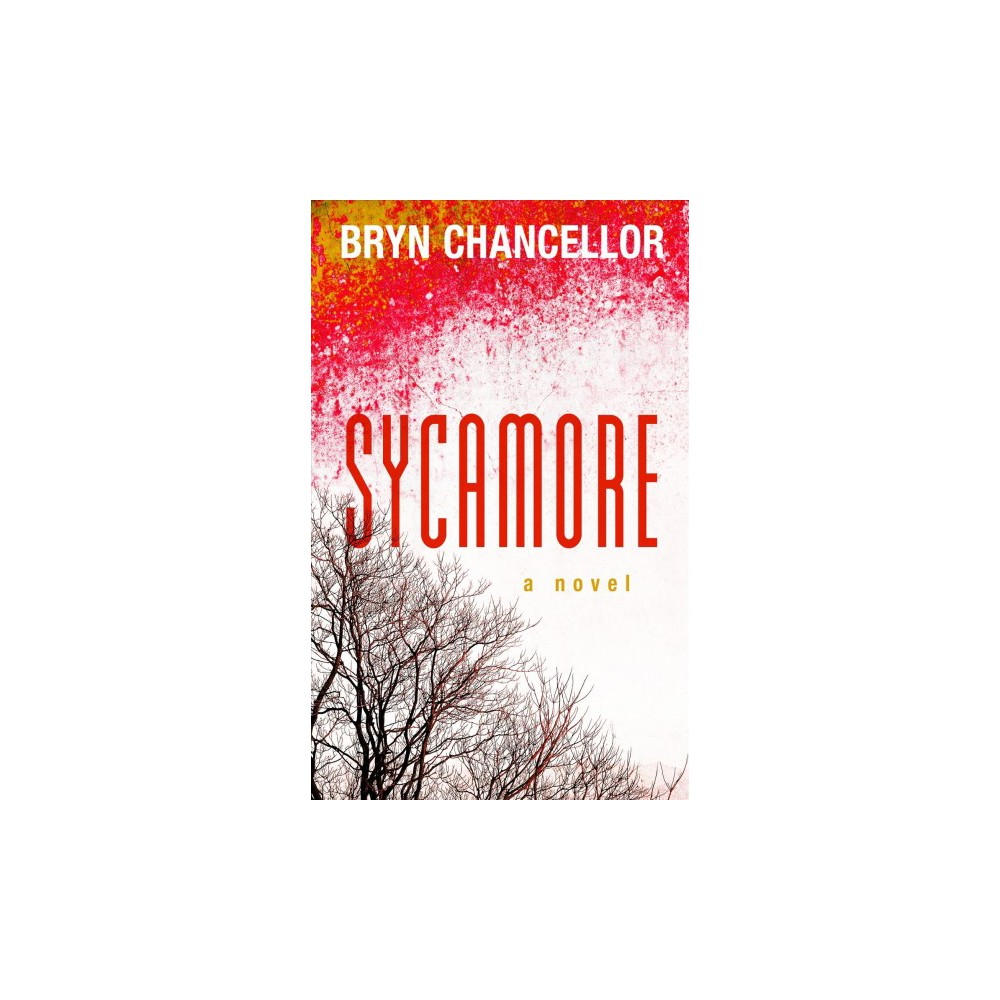 Sycamore - (Wheeler Large Print Book Series) by Bryn Chancellor (Hardcover)