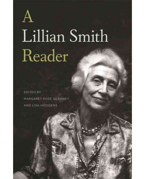 Lillian Smith Reader (Hardcover) - image 1 of 1