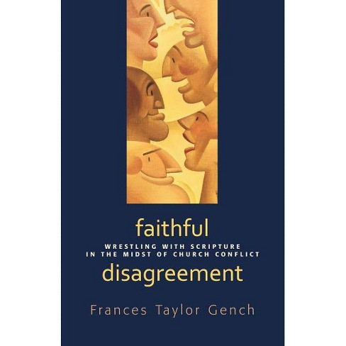 Faithful Disagreement - by  Frances Taylor Gench (Paperback) - image 1 of 1