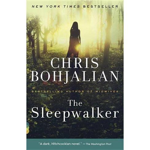 The Sleepwalker - (Vintage Contemporaries)by  Chris Bohjalian (Paperback) - image 1 of 1