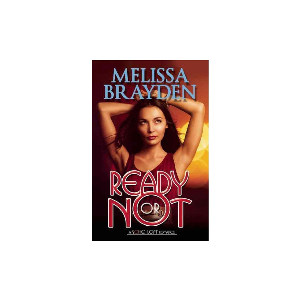 Ready or Not (Paperback) (Melissa Brayden)