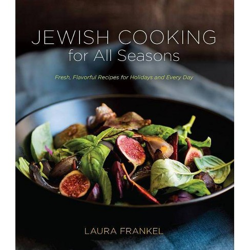 Jewish Cooking for All Seasons - by  Laura Frankel (Paperback) - image 1 of 1