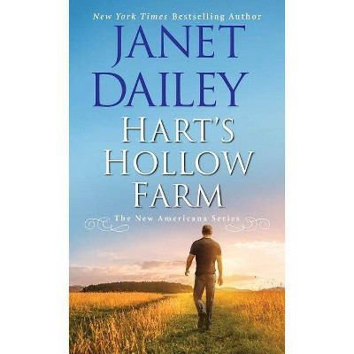 Hart's Hollow Farm - (New Americana) by  Janet Dailey (Paperback)