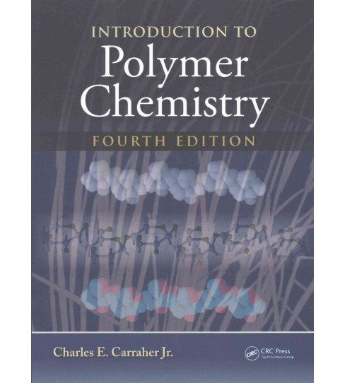 Introduction to Polymer Chemistry (Hardcover) (Jr. Charles E. Carraher) - image 1 of 1
