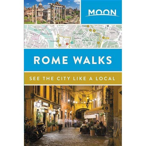 Moon Rome Walks - (Travel Guide) (Paperback) - image 1 of 1