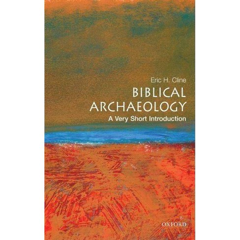 Biblical Archaeology: A Very Short Introduction - (Very Short Introductions) by  Eric H Cline - image 1 of 1