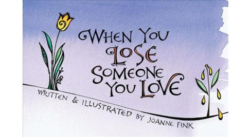 When You Lose Someone You Love Paperback Fink Target