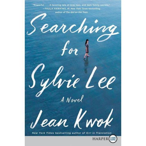 Searching for Sylvie Lee - by  Jean Kwok (Paperback) - image 1 of 1