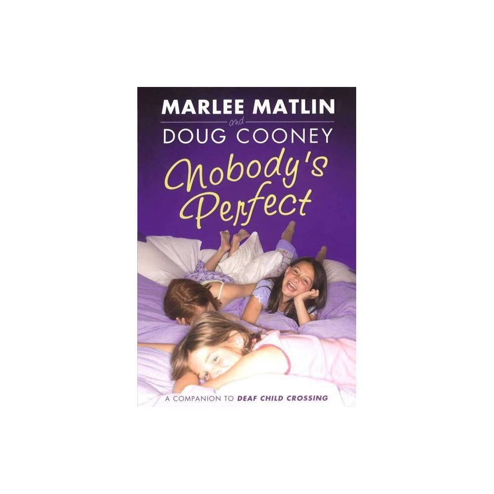 Nobody S Perfect By Marlee Matlin Doug Cooney Paperback