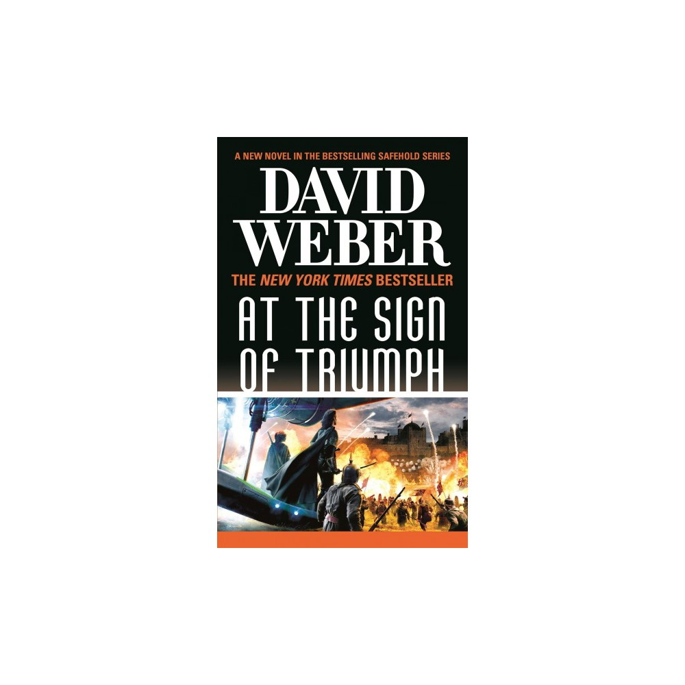 At the Sign of Triumph (Reprint) (Paperback) (David Weber)