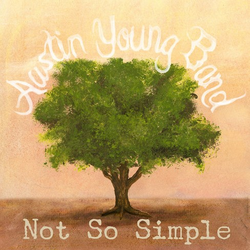 Austin Band Young - Not So Simple (CD) - image 1 of 1