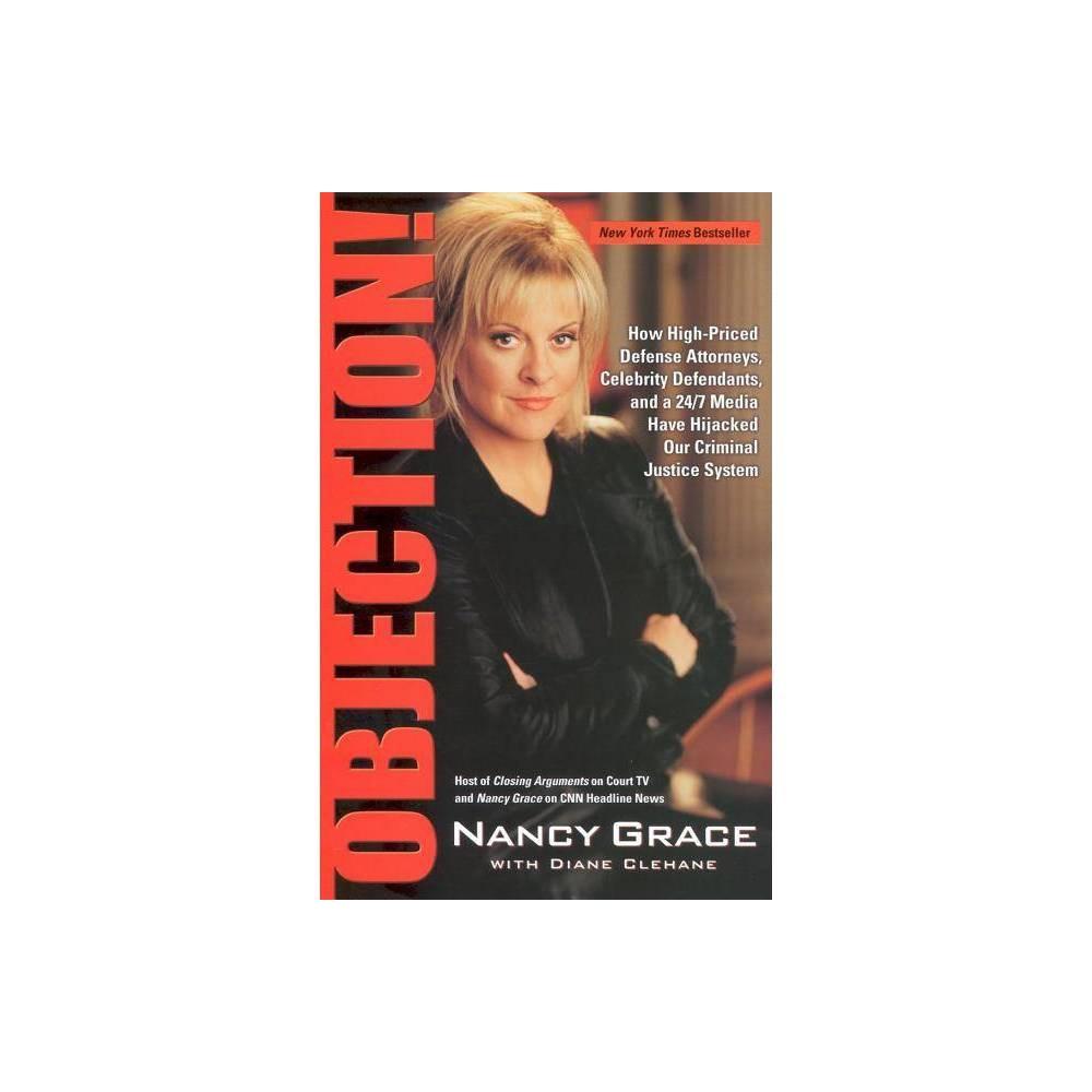 Objection By Nancy Grace Diane Clehane Paperback