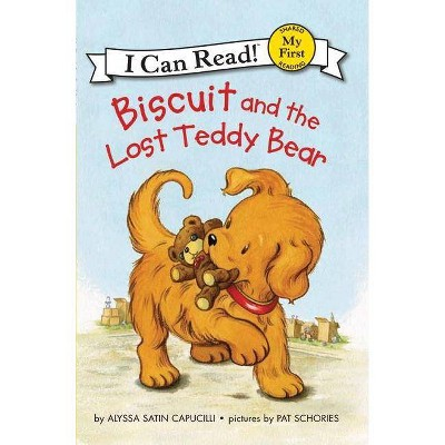 Biscuit and the Lost Teddy Bear - (My First I Can Read Biscuit - Level Pre1 (Quality)) by  Alyssa Satin Capucilli (Paperback)
