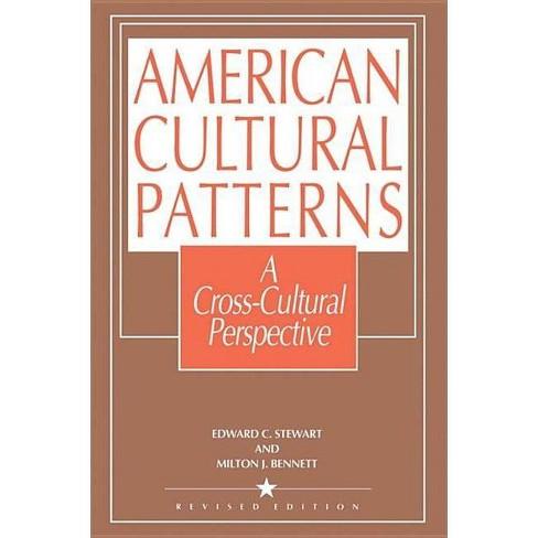 American Cultural Patterns - by  Edward C Stewart & Milton J Bennett (Paperback) - image 1 of 1