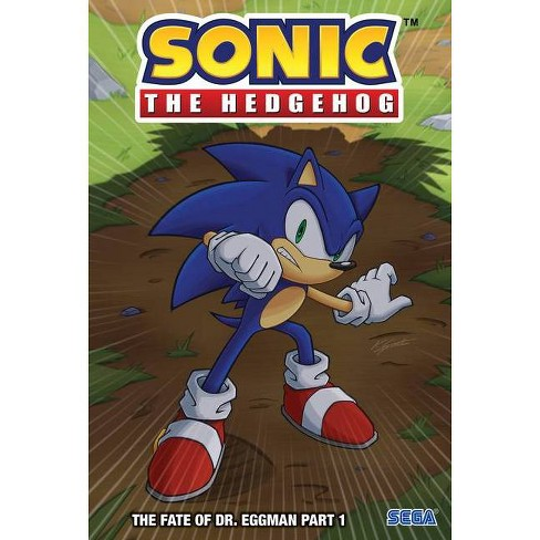 The Fate Of Dr Eggman Part 1 Sonic The Hedgehog By Ian Flynn
