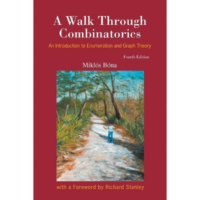 A Walk Through Combinatorics - (Paperback)