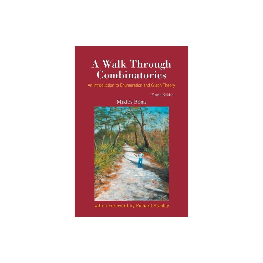 A Walk Through Combinatorics Paperback